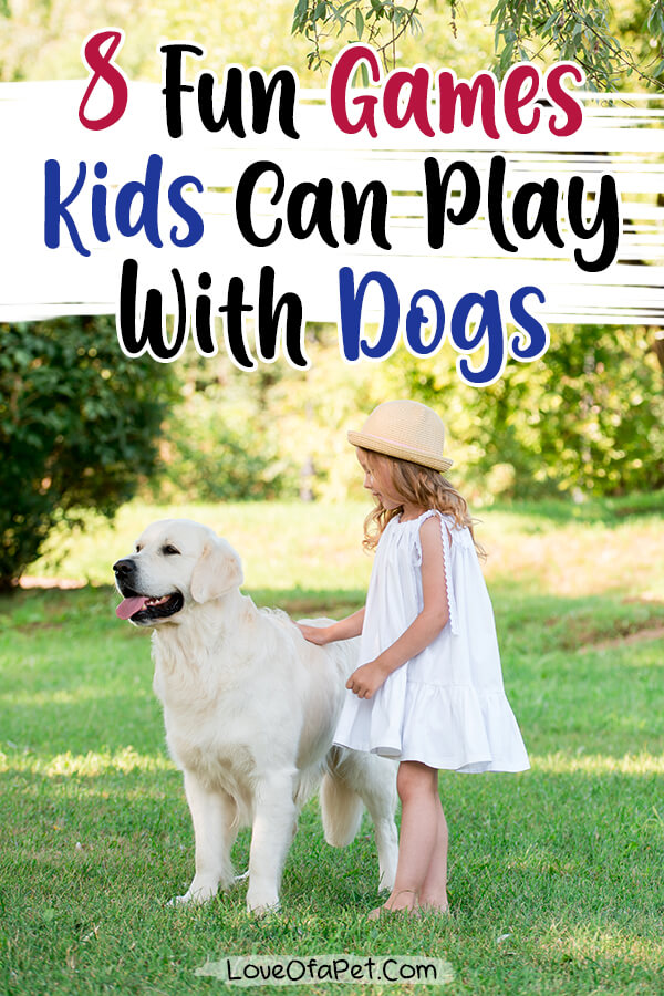 Fun Games For Dogs And Kids To Play Together